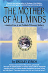 The Mother of All Minds - Dudley Lynch