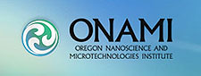 ONAMI - Oregon Nanoscience and Microtechnologies Institute