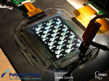 Flexible OLED display developed in close collaboration with Polymer Vision, one of the industrial partners in the shared programs at Holst Centre and imec.
