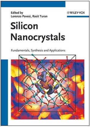 "Professor Robert Hamers of the University of Wisconsin-Madison reviews ""Silicon Nanocrystals"", edited by Lorenzo Pavesi and Rasit Turan."